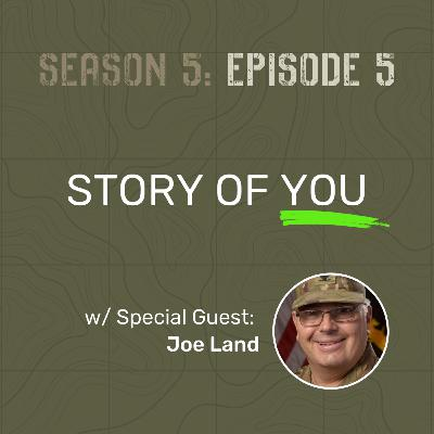 S5 E5 - Story of You (w/ Special Guest: Joe Land)