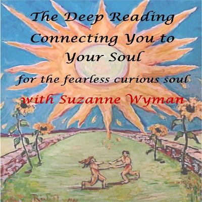 The Deep Reading Connecting You to Your Soul Show ~ 26March2020