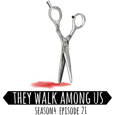 Season 4 - Episode 21