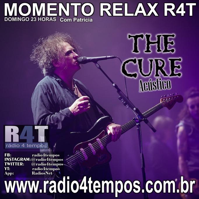 Rádio 4 Tempos - Momento Relax - The Cure:Rádio 4 Tempos