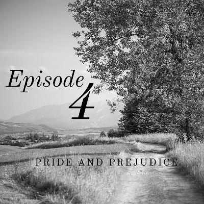 Pride and Prejudice | 4. Dirty Stockings