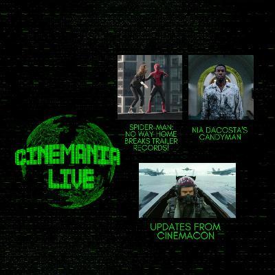 "Cinemania Live! ""Spider-Man: No Way Home Breaks Trailer Records and Cinemacon Updates!"""
