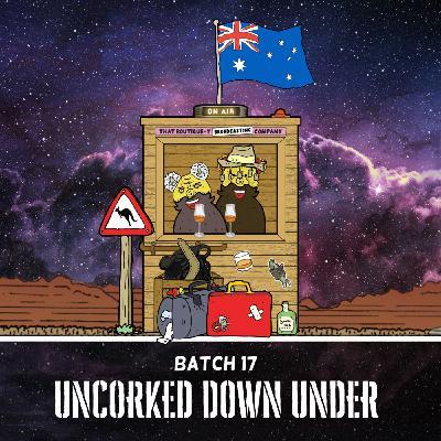 Batch 17: Uncorked Down Under