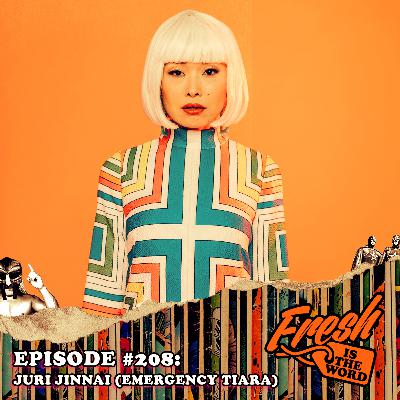 Episode #208: Juri Jinnai aka Emergency Tiara – Tokyo-born/NYC-based Artist, Art Pop/Doo Wop Experimental Project, New Album Unsophisticated Circus Available Now