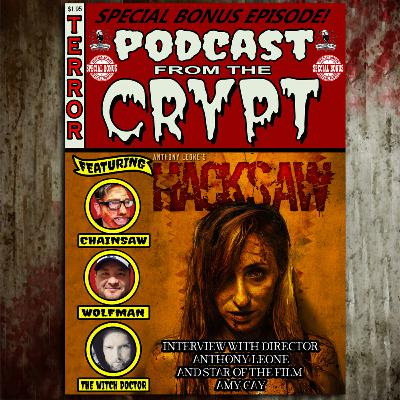 Bonus EP: Hacksaw (2021) - Interview with writer/director Anthony Leone and star of the film Amy Cay