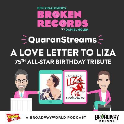 Episode 49: QuaranStreams (A Love Letter to Liza)