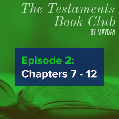 The Testaments Book Club: Ch 7 - 12