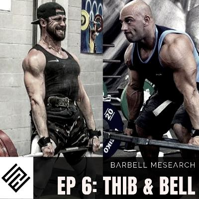 6. Christian Thibaudeau and Jeremy Bell: Bro Myths Part 1 - Barbell Mesearch