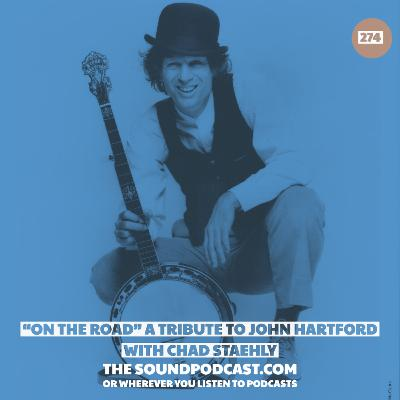 """On The Road"" A Tribute To John Hartford with Chad Staehly"