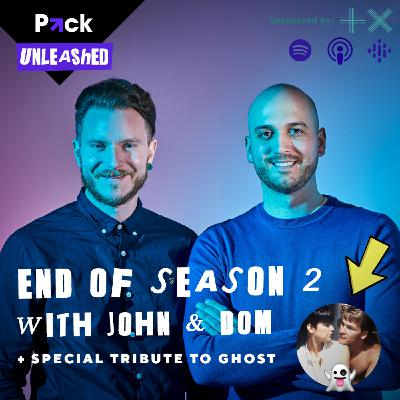 End of Season 2 Special with John & Dom + Tribute to the movie 'Ghost' 👻