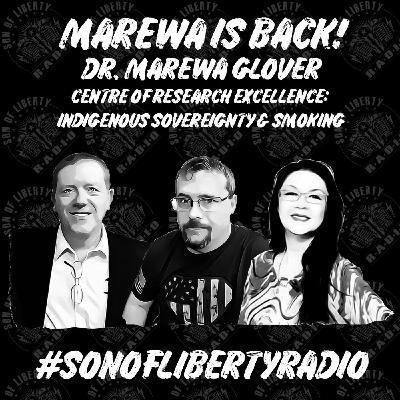 #sonoflibertyradio - Marewa Is Back!