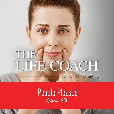 Ep #256: People Pleased