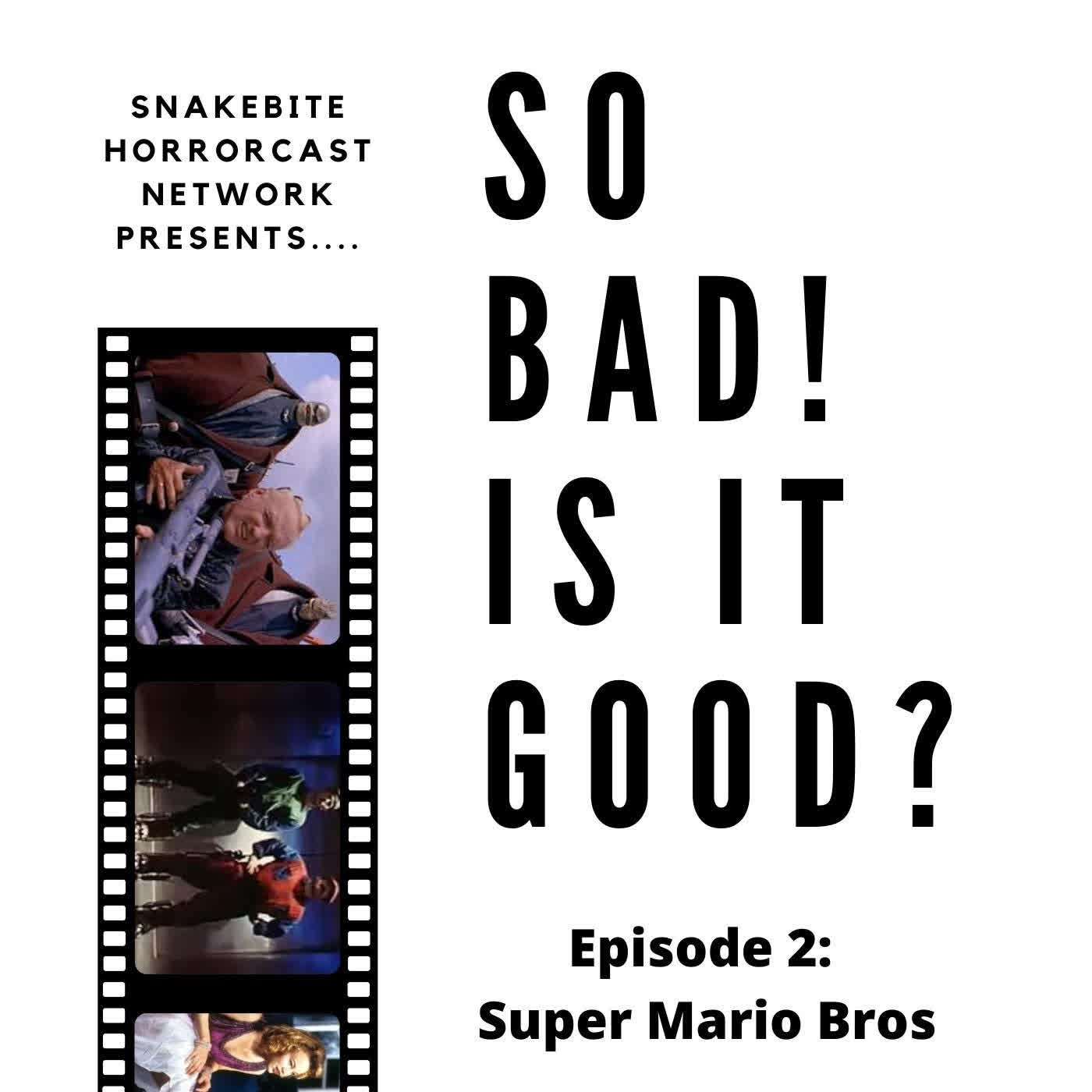 SO BAD! IS IT GOOD - EP 2 - SUPER MARIO BROS MOVE