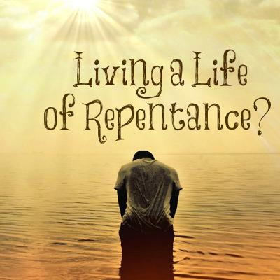 Ep. 12 - What Does It Mean To Repent? What is Repentance? Let Us Reason Together