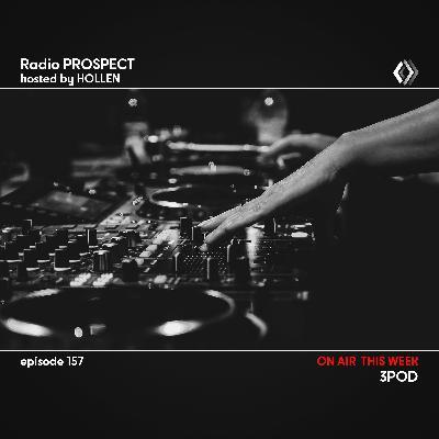RadioProspect 157 - 3Pod