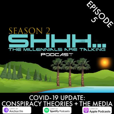 COVID-19 UPDATE: CONSPIRACY THEORIES + THE MEDIA