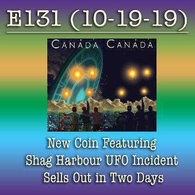 E131  New Coin Featuring Shag Harbour UFO Incident Sells Out in Two Days
