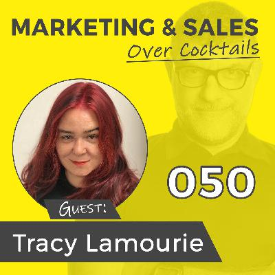 050: You've Got Marketing and Sales, But Do You Have Publicity? with TRACY LAMOURIE