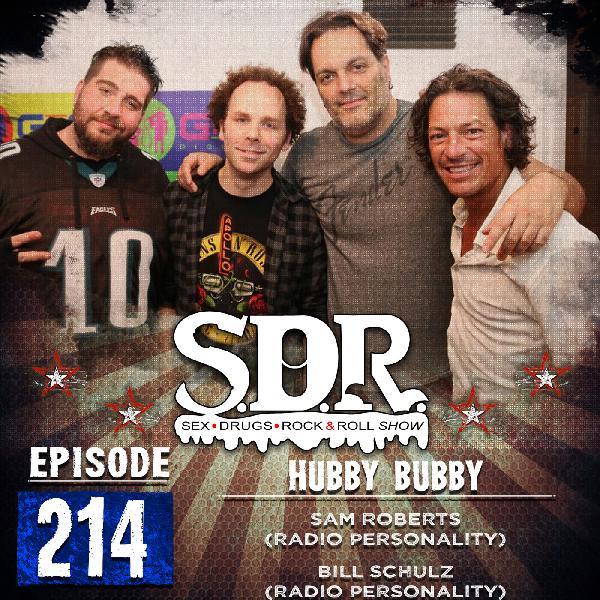 Sam Roberts & Bill Schulz (Radio Personalities) - Hubby Bubby