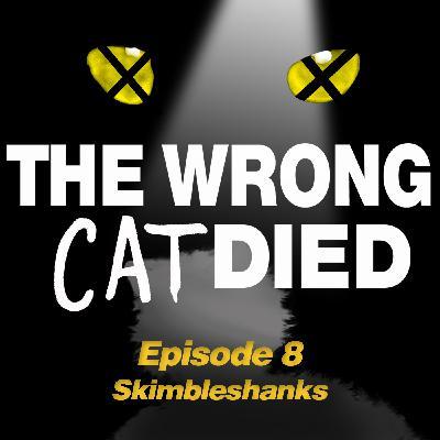 Ep11 - Skimbleshanks, the railway cat
