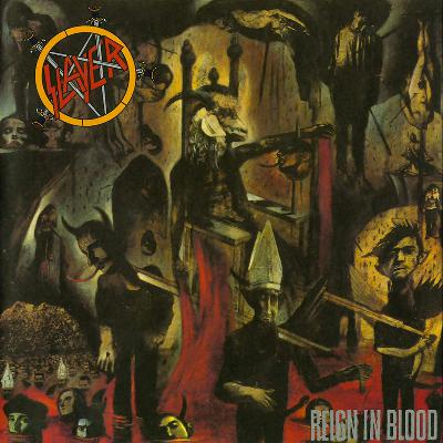 Doublecast 99 - Reign In Blood (Slayer)