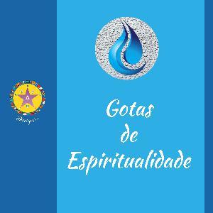 Gotas de Espiritualidade EP 40