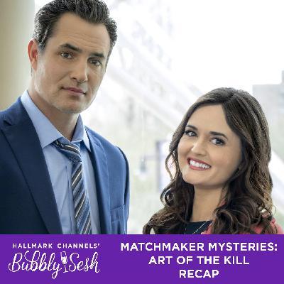 MatchMaker Mysteries: The Art of the Kill Recap