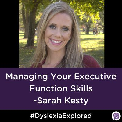 #97 Executive Function Coach and SPED Teacher Talks About Managing Your Executive Function Skills