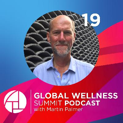 19. Faith: Why It's Worth Investing In Financially, Emotionally, & Soulfully - with Martin Palmer from the Alliance of Religions and Conservation