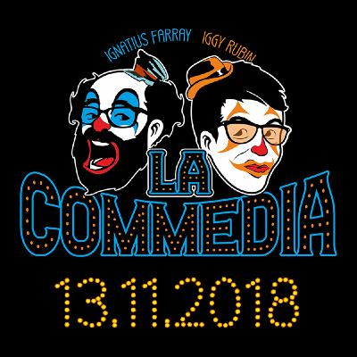LA COMMEDIA de Ignatius e Iggy (No. 5 - 13.11.2018)
