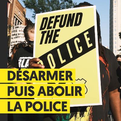 Désarmer puis abolir la police | Gwenola Ricordeau