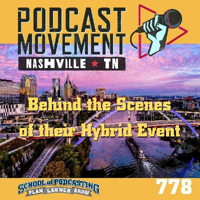 Behind the Scenes of Podcast Movement Nashville