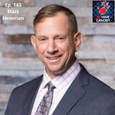 Cancer Will Not Be My Legacy, With Matt Newman