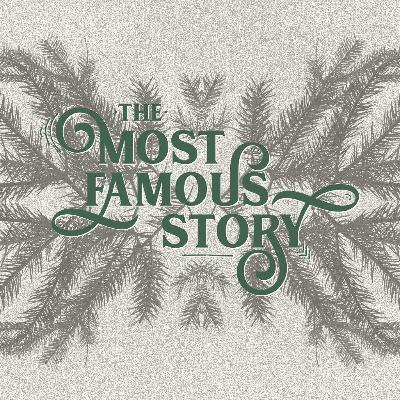 The Most Famous Story - Famous in Heaven