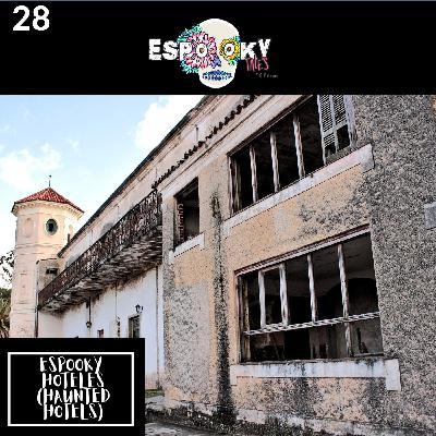 Espooky Hoteles (Haunted Hotels)