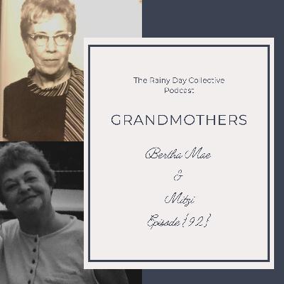 Grandmothers... {92}