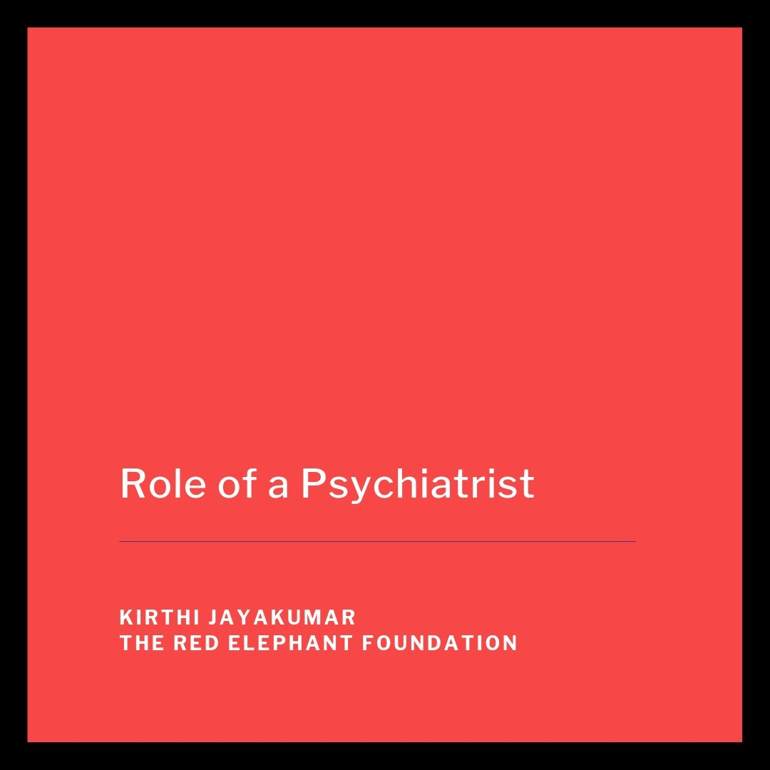 Episode 16 - Role of a Psychiatrist