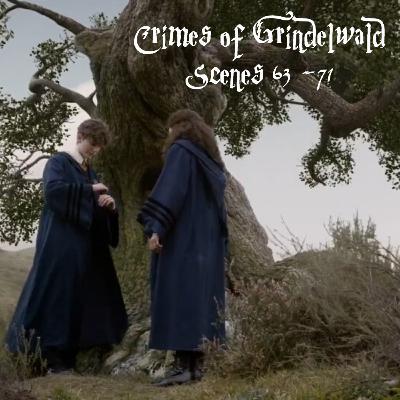 Episode 241 - Crime of Grindelwald, Scenes 63 - 71