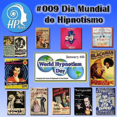 HP News 009 - Dia Mundial do Hipnotismo