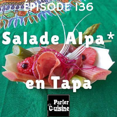 # 136 Salade Alpa en tapa