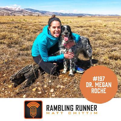#197 - Dr. Megan Roche