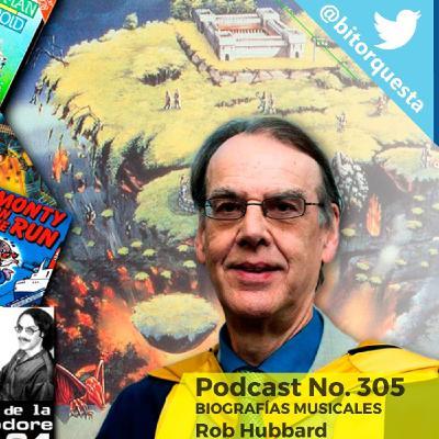 305 - Rob Hubbard, Leyendas de la C64, Biografías Musicales