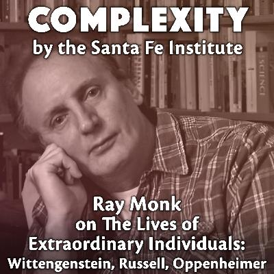 Ray Monk on The Lives of Extraordinary Individuals: Wittgenstein, Russell, Oppenheimer