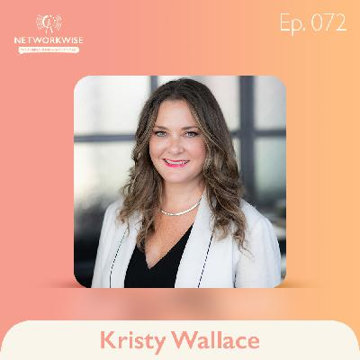 Kristy Wallace: Elevating Her Network