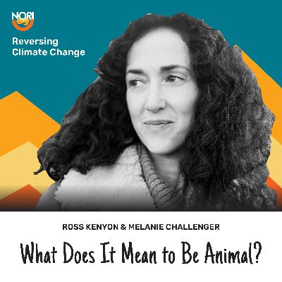 S2E64: How to Be Animal: a guide for confused humans—w/ Melanie Challenger, author
