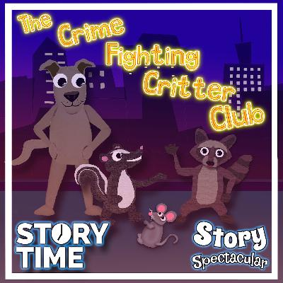 The Crime Fighting Critter Club