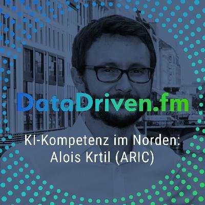 Episode 6: KI-Kompetenz im Norden: Alois Krtil vom ARIC