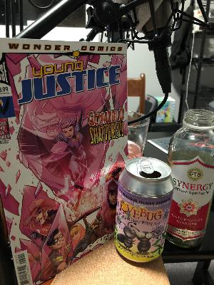 "Drinking Issues 32: ""Young Justice"" #5"