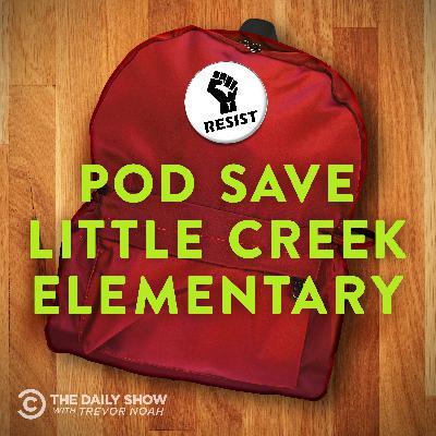 Pod Save Little Creek Elementary