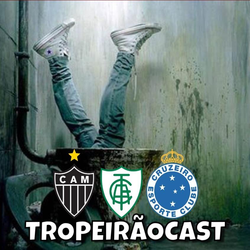 TROPEIRÃOCAST 053 - Euforia e Frustração!